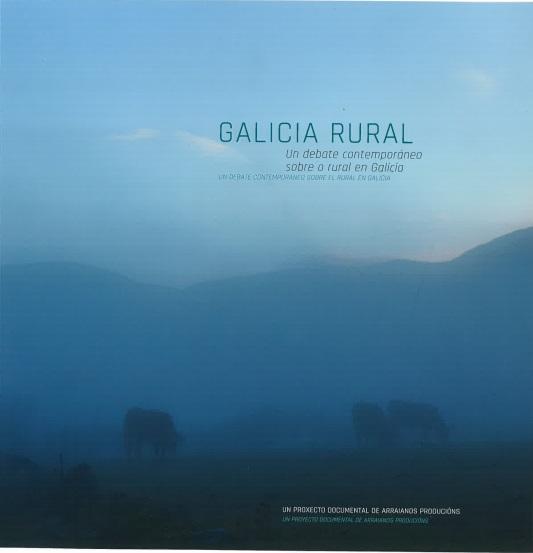Cubierta de Galicia rural: un debate contemporáneo sobre o rural en Galicia [Videograbación]