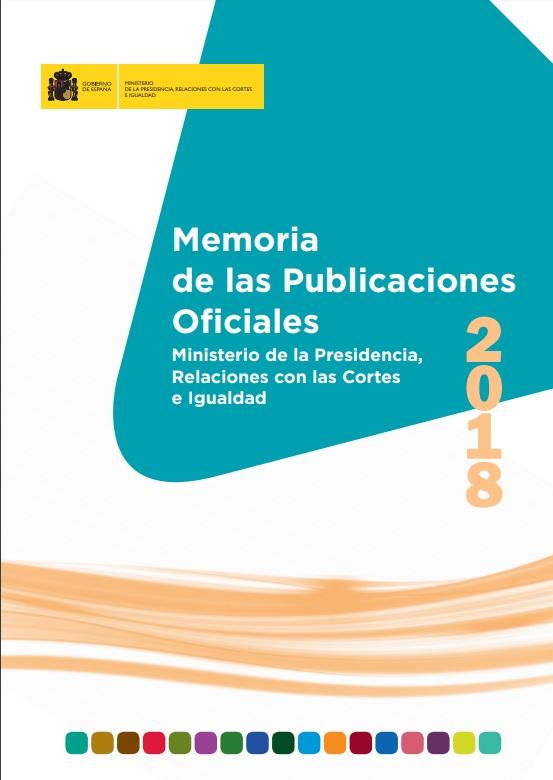 Cubierta de Memoria de las Publicaciones Oficiales del Ministerio de la Presidencia, Relaciones con las Cortes e Igualdad