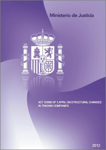 Cubierta de Act 3/2009 of 3 April on Structural Changes in Trading Companies