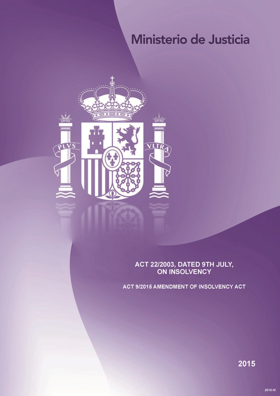 Cubierta de Act 22/2003, dated 9th July, on insolvency: Act 9/2015, amendment of insolvency act