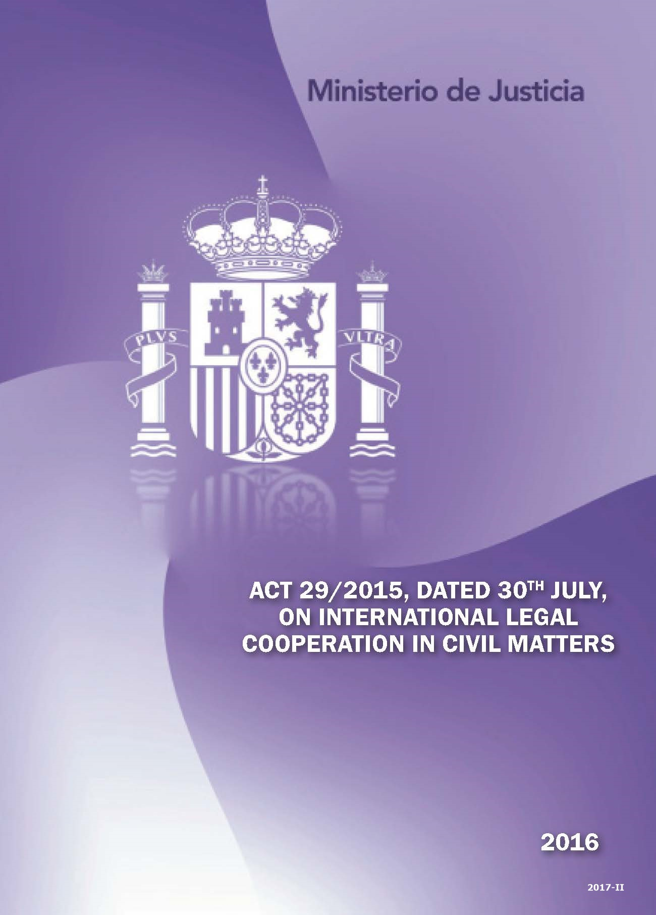 Cubierta de Act 29/2015, dated 30th July, on International Legal Cooperation in Civil Matters