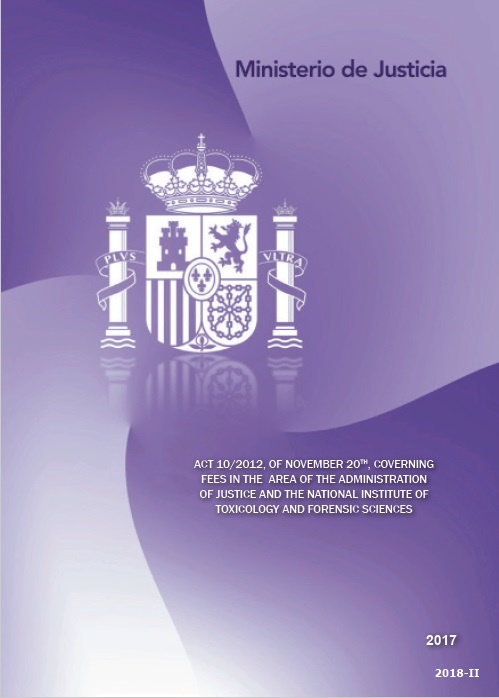 Cubierta de Act 10/2012, of November 20th, governing certain fees in the area of the Administration of Justice and the National Institute of Toxicology and Forensic Sciences