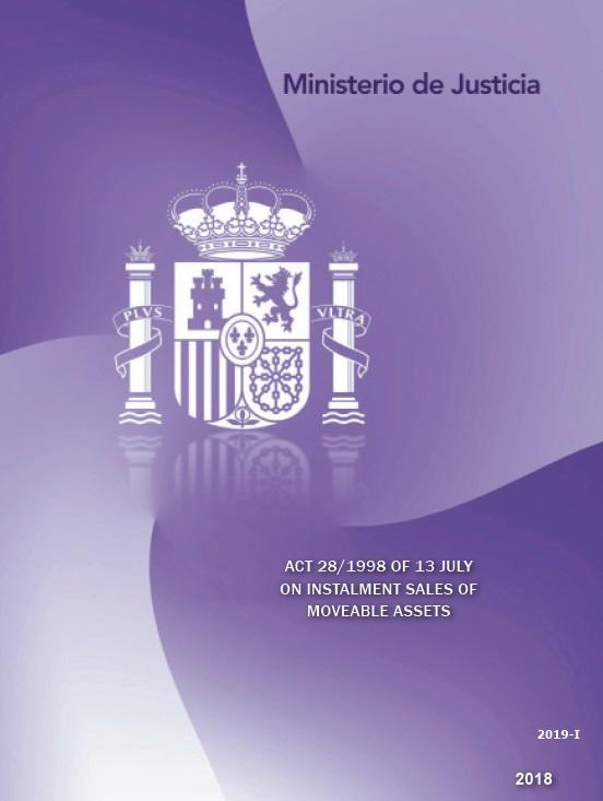 Cubierta de Act 28/1998 of 13 July on instalment sales of moveable assets = Ley 28/1998, de 13 de julio, de venta a plazos de bienes muebles