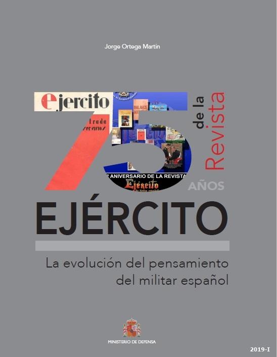 Cubierta de 75 años de la revista Ejército: la evolución del pensamiento del militar español