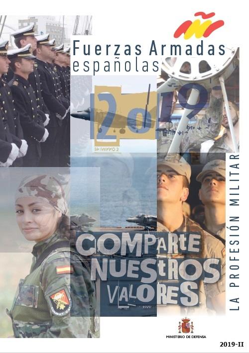 Cubierta de La profesión militar: Fuerzas armadas españolas 2019 : comparte nuestros valores