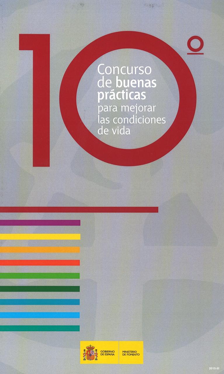 Cubierta de 10º concurso de buenas prácticas para mejorar las condiciones de vida