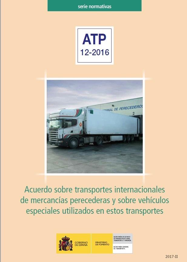 Cubierta de Acuerdo sobre transportes internacionales de mercancías perecederas y sobre vehículos especiales utilizados en estos transportes