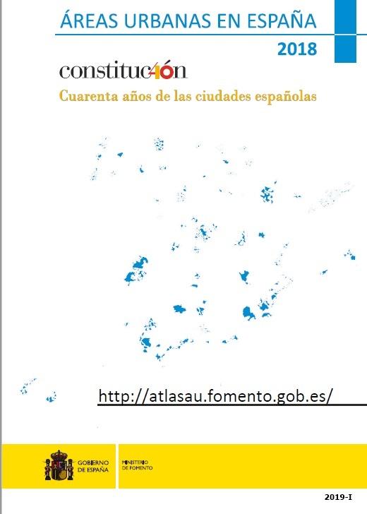 Cubierta de Áreas urbanas en España 2018: Constitución : cuarenta años de las ciudades españolas