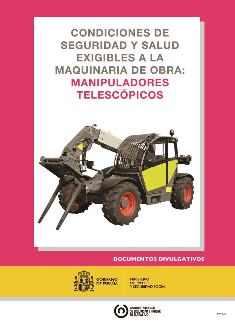 Cubierta de Condiciones de seguridad y salud exigibles a la maquinaria de obra: manipuladores telescópicos