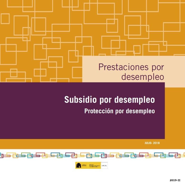 Cubierta de Prestaciones por desempleo: subsidio de desempleo : protección por desempleo