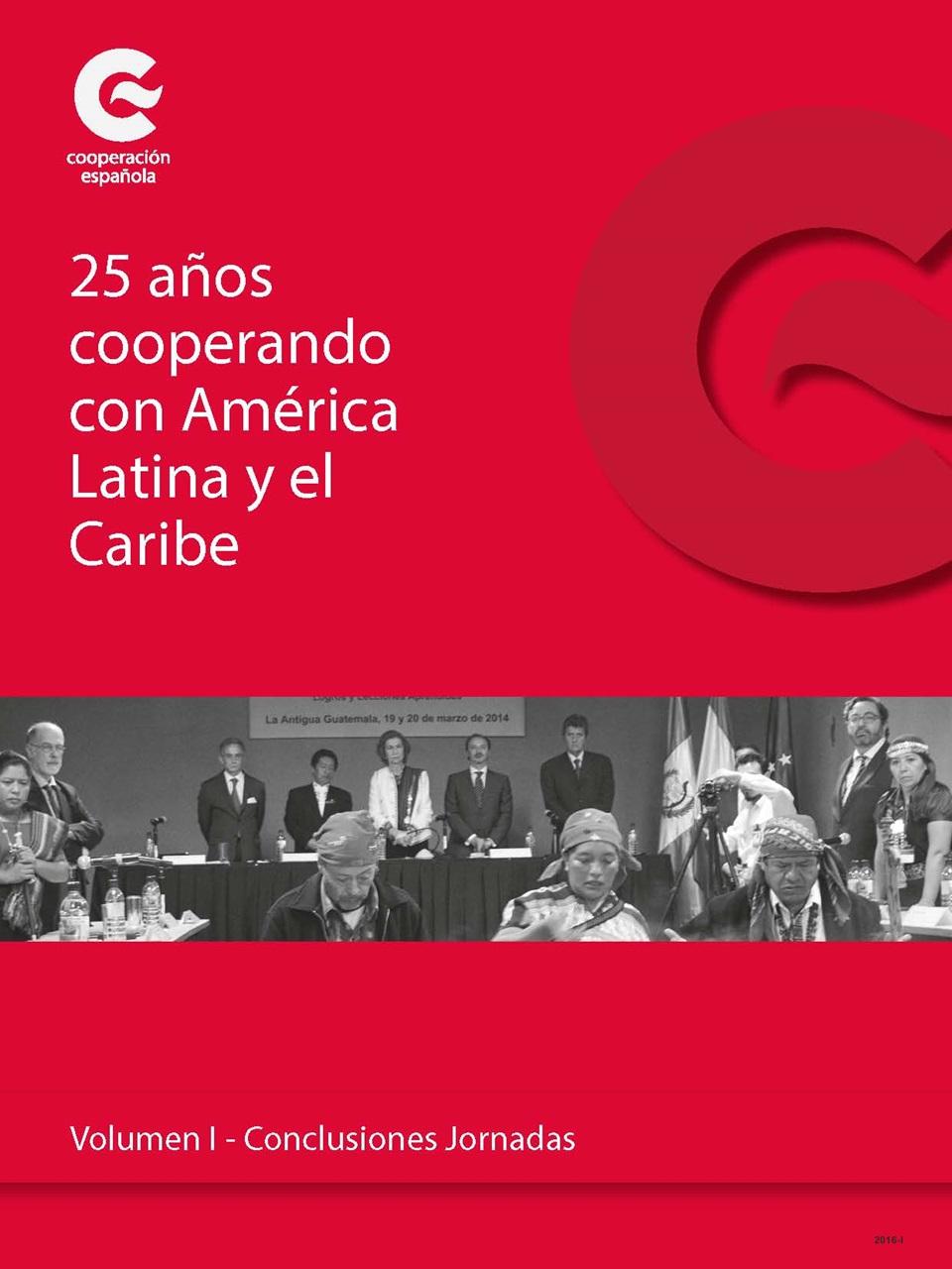 Cubierta de 25 años cooperando con América Latina y el Caribe: Volumen I. Conclusiones jornadas