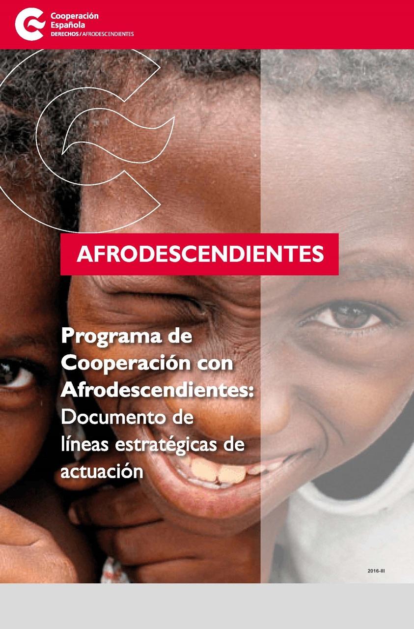 Cubierta de Afrodescendientes: programa de cooperación con afrodescendientes : documento de líneas estratégicas de actuación