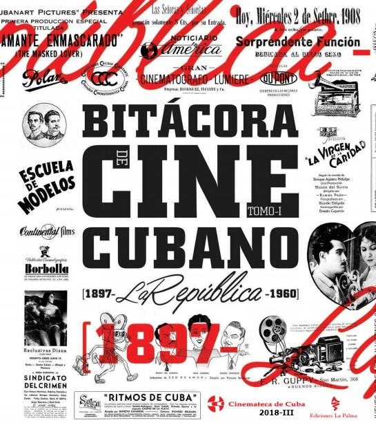 Cubierta de Bitácora del cine cubano. Tomo I,  (1897- La República - 1960)