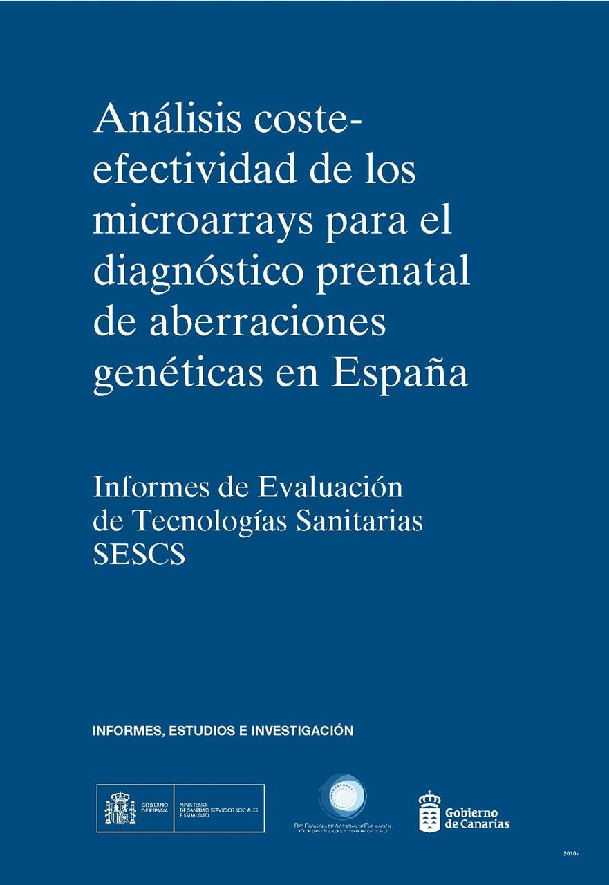 Cubierta de Análisis coste-efectividad de los microarrays para el diagnóstico prenatal de aberraciones genéticas en España: informes de evaluación de tecnologías sanitarias SESCS