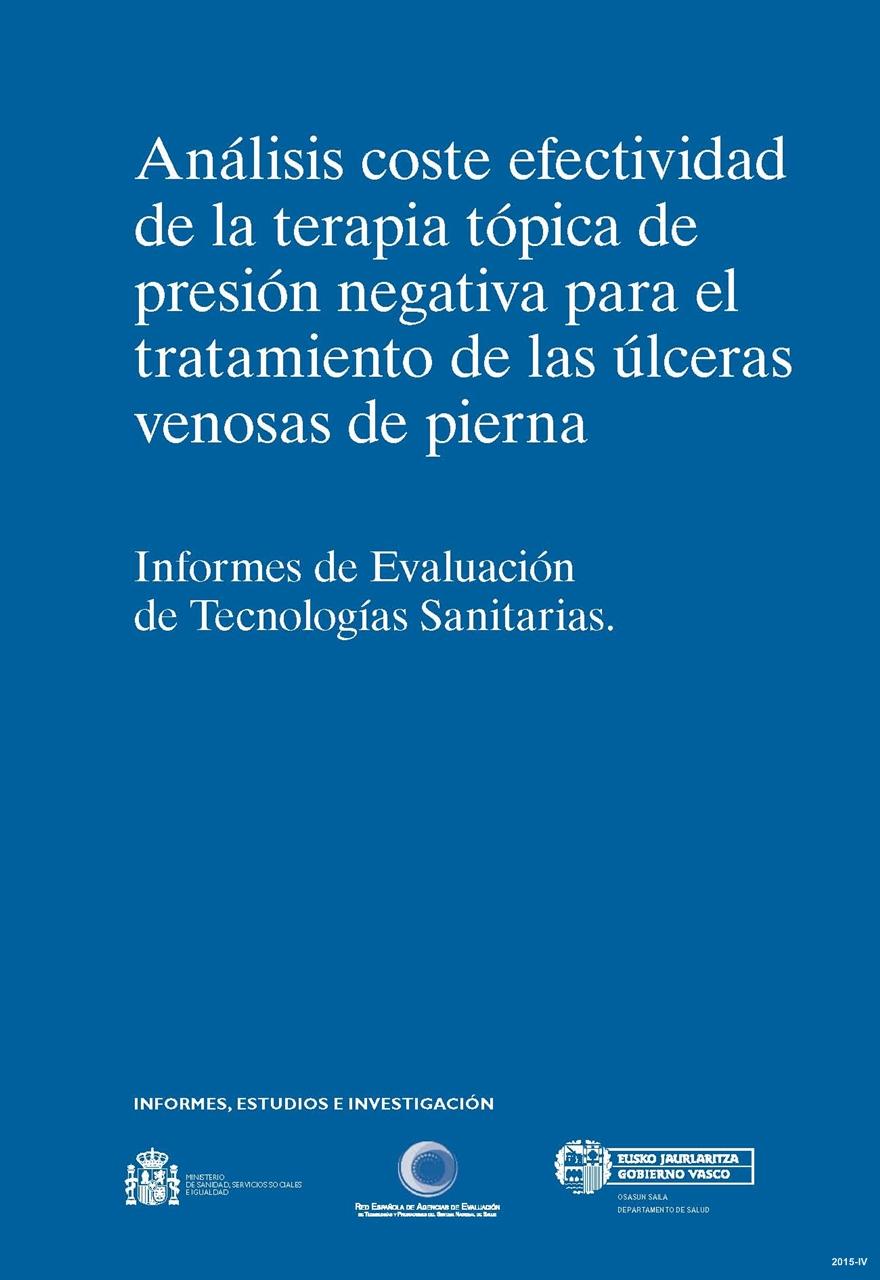 Cubierta de Análisis coste efectividad de la terapia tópica de presión negativa para el tratamiento de las úlceras venosas de pierna: informes de evaluación de tecnologías sanitarias