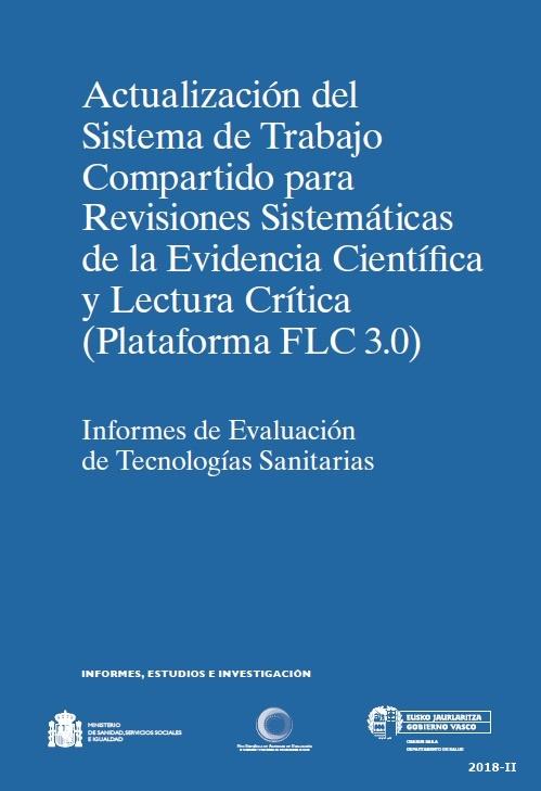 Cubierta de Actualización del sistema de trabajo compartido para revisiones sistemáticas de la evidencia científica y lectura crítica (Plataforma FLC 3.0): informes de evaluación de tecnologías sanitarias