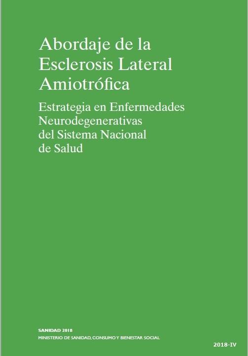 Cubierta de Abordaje de la esclerosis lateral amiotrófica: estrategia en enfermedades neurodegenerativas del sistema nacional de salud