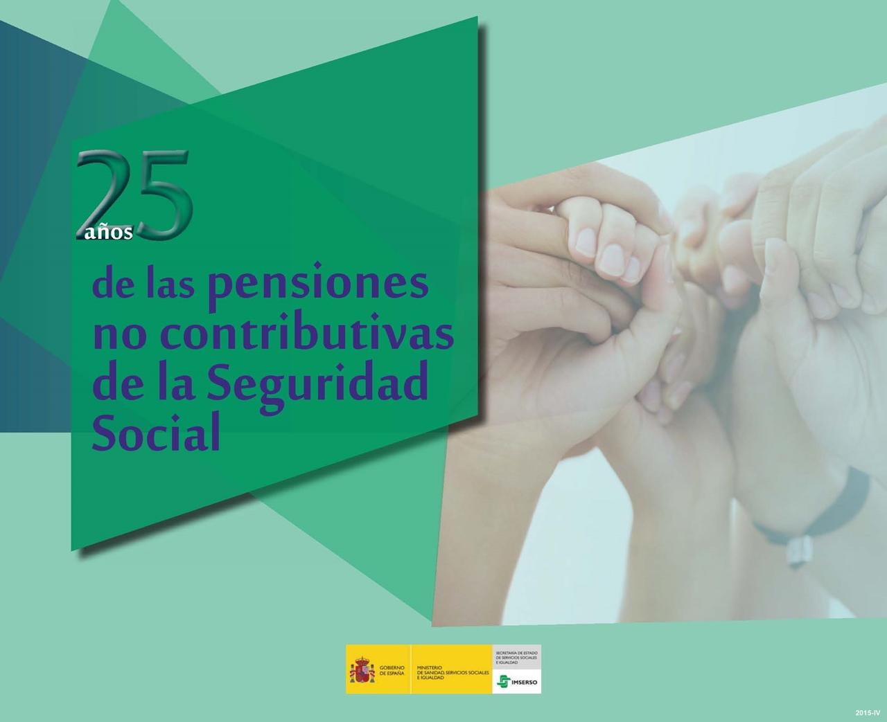 Cubierta de 25 años de las pensiones no contributivas de la Seguridad Social
