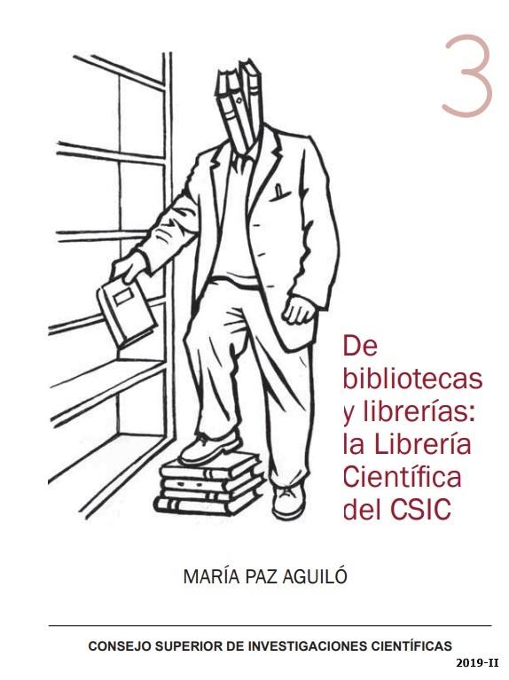 Cubierta de De bibliotecas y librerías, la librería científica del CSIC
