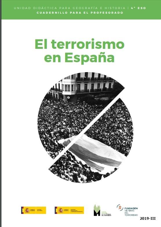"""Cubierta de El terrorismo en España: unidad didáctica para Geografía e Historia : 4º ESO: cuadernillo para el profesorado (Unidades didácticas """"El terrorismo en España"""": (unidades para el profesor y unidades para el estudiante))"""