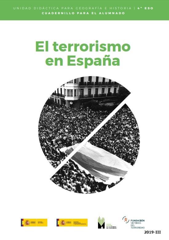 """Cubierta de El terrorismo en España: unidad didáctica para Geografía e Historia : 4º ESO: cuadernillo para el alumnado (Unidades didácticas """"El terrorismo en España"""": (unidades para el profesor y unidades para el estudiante))"""