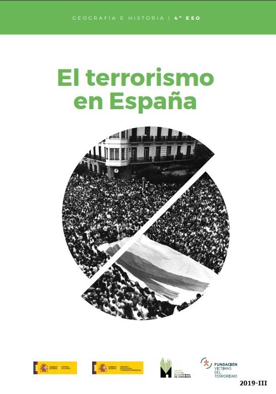 """Cubierta de El terrorismo en España: Geografía e Historia : 4º ESO (Unidades didácticas """"El terrorismo en España"""": (unidades para el profesor y unidades para el estudiante))"""