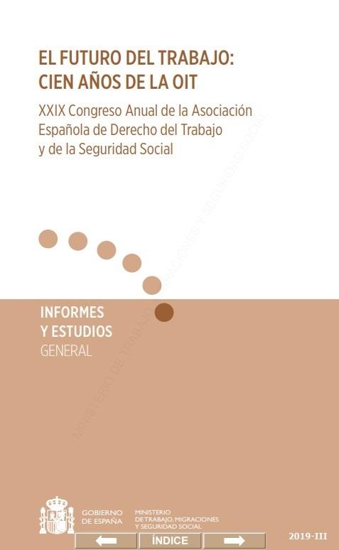 Cubierta de El futuro del trabajo: cien años de la OIT : XXIX Congreso Anual de la Asociación Española del Derecho del Trabajo y de la Seguridad Social : Salamanca, 30 y 31 de mayo de 2019