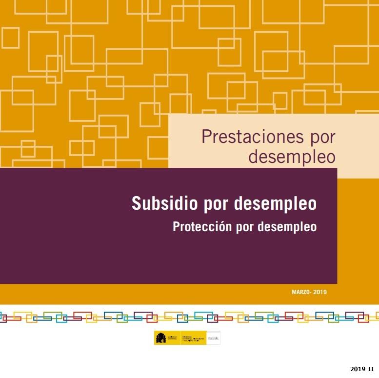 Cubierta de Prestaciones por desempleo: subsidio por desempleo : protección por desempleo : marzo 2019