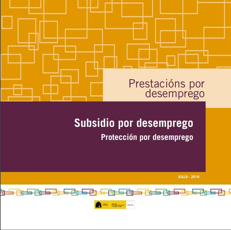 Cubierta de Subsidio por desemprego: protección por desemprego : xullo 2019
