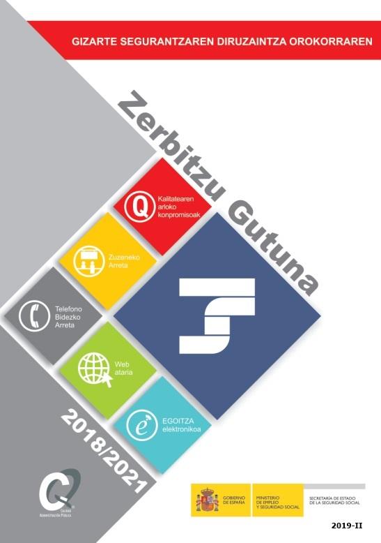 Cubierta de Gizarte Segurantzaren Diruzaintza Orokorraren: zerbitzu gutuna 2018-2021